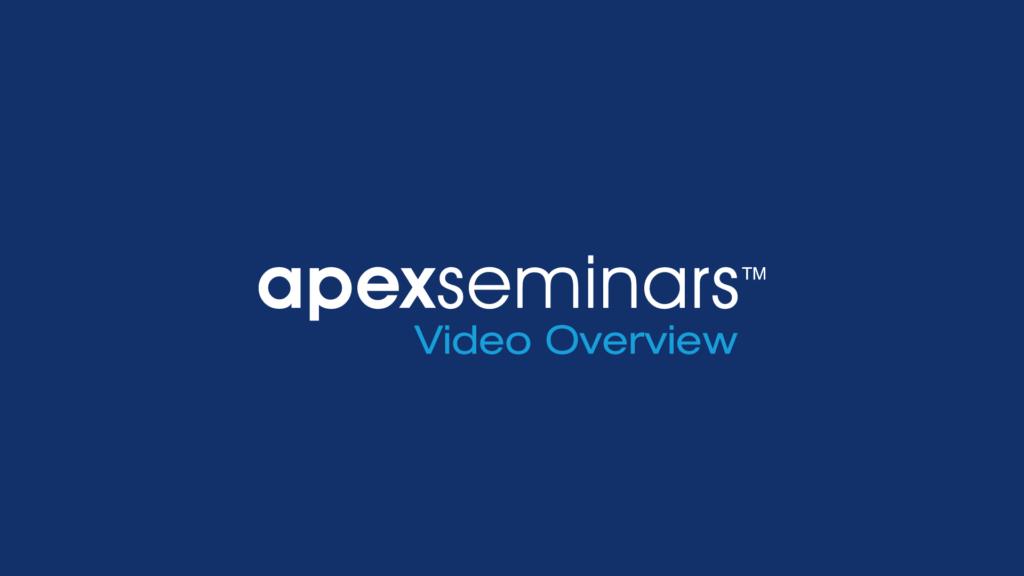 Apex Seminars Video Overview